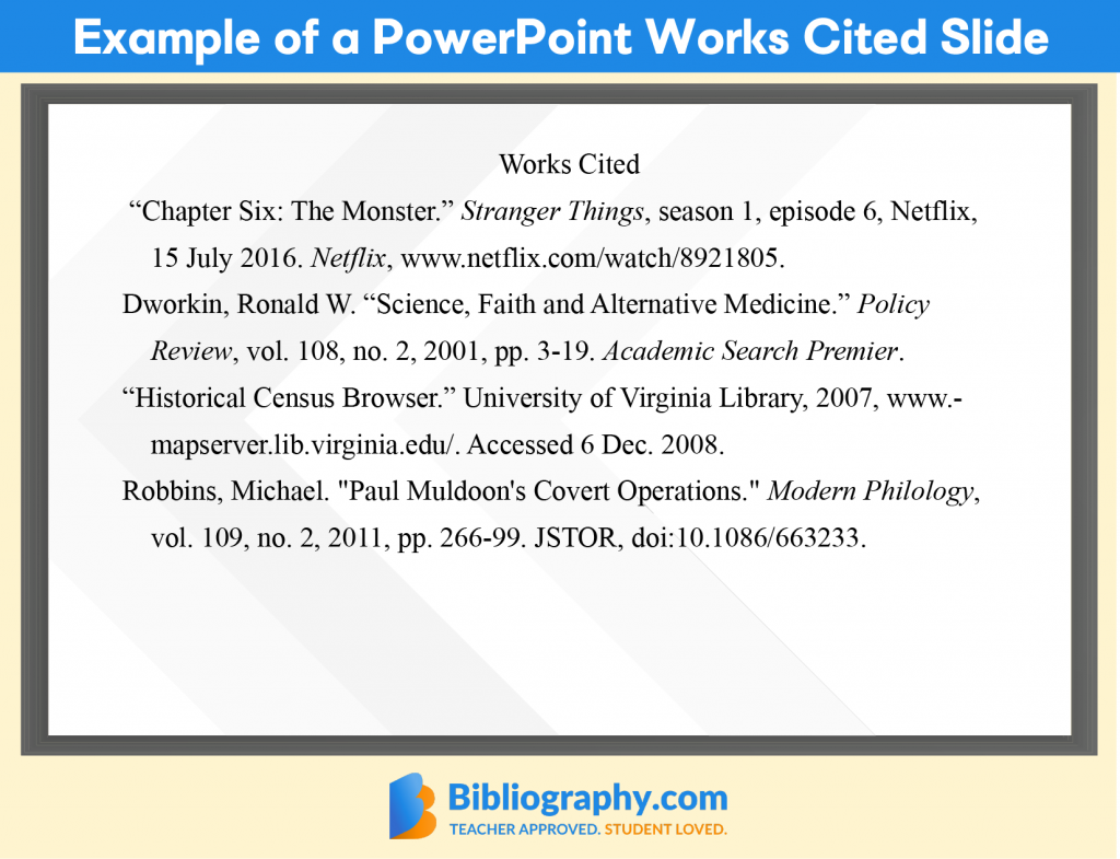 Example of a PowerPoint works cited slide showing how to cite a PowerPoint in MLA